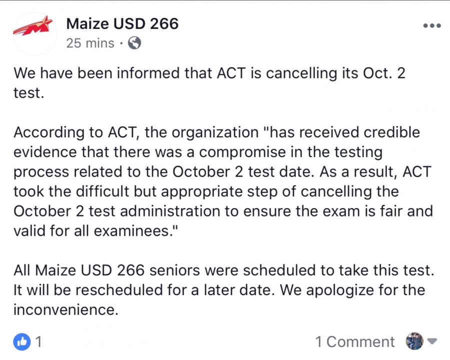 The ACT Test scheduled for October 2 is canceled. It is unknown when the test will be rescheduled.