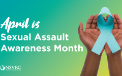 The month of April raises awareness to sexual assault.
